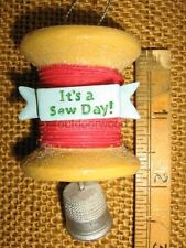 Its A Sew Day sewing spool of thread thimble ornament by Midwest of Cannon Falls