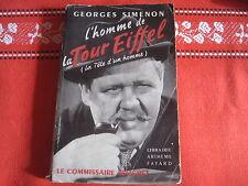 Georges SIMENON: L'Homme de la Tour Eiffel (la tête d'un homme) ENVOI de Simenon