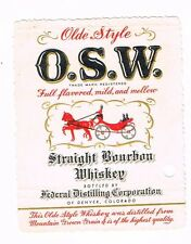 1930s Federal Distilling Denver Colorado OSW Bourbon Whiskey Label Tavern Trove