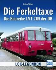 Fachbuch Die Ferkeltaxe, Baureihe LVT 2.09 der Deutschen Reichsbahn DR, NEU