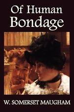 Of Human Bondage (Paperback or Softback)