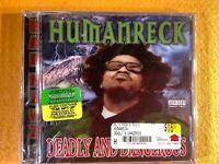 C7-4 HUMANRECK Deadly & Dangerous .. SEALED .. PARENTAL ADVISORY .. 1999