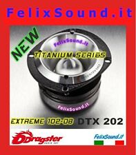 COPPIA DTX 202 TITANIUM  SUPER TWEETER  EXTREME DRAGSTER 300 WATT