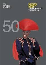 Fifty Women's Fashion Icons that Changed the World: Design Museum Fifty - New Bo