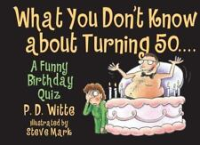 What You Don't Know about Turning 50 (Paperback or Softback)