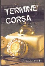 Termine corsa - Antonio Sforza Cesidio - Libro nuovo in offerta!
