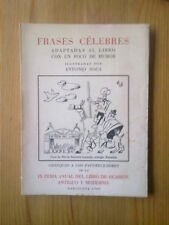 LIBRO FRASES CÉLEBRES ADAPTADAS AL LIBRO CON UN POCO DE HUMOR. BARCELOA 1960. IX
