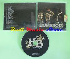 CD HOMEBOIZ No pain no gain HIP HOP  (Xs2) no lp mc dvd