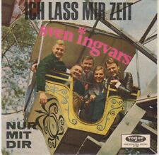 7 45 Sven Ingvars - Ich Lass Mir Zeit RARE NM Condition Single