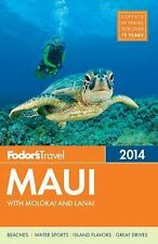 Fodor's Maui 2014: With Molokai and Lanai (Full-color Travel Guide)-ExLibrary