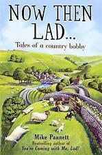 Now Then Lad by Mike Pannett (Paperback)