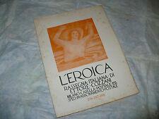 L'EROICA RASSEGNA ITALIANA ETTORE COZZANI N.296-297-298 1943 FERRUCCIO FERRAZZI
