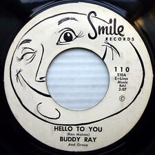 BUDDY RAY swingin vocal pop SMILE 45 HELLO TO YOU MADE A FOOL OUT OF ME J1008