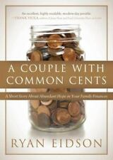A Couple With Common Cents: A Short Story About Abundant Hope in Your Family