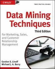 Data Mining Techniques : For Marketing, Sales, and Customer Relationship...