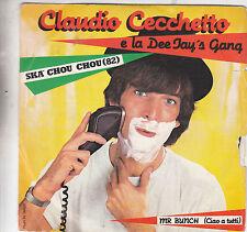 "CLAUDIO CECCHETTO - ska chou chou / mr. bunch 7"""