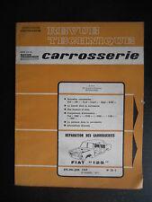 """Revue technique carrosserie Fiat n°26C 04/1969  """"125"""""""