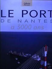 Le port de Nantes a 3000 ans, Catherine Decours