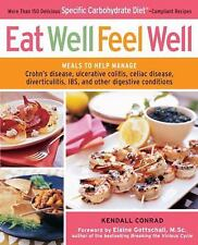 Eat Well, Feel Well: More Than 150 Delicious Specific Carbohydrate Diet(TM)-Com