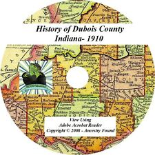 1910 History & Genealogy of DUBOIS County Indiana IN