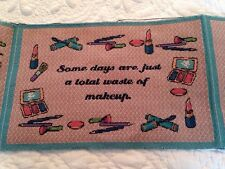 Some Days Are Just a Total Waste of Makeup Tapestry Fabric Pillow top 2 Panels
