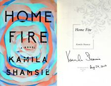Kamila Shamsie~PERSONALLY SIGNED & DATED~Home Fire~1st US/1st + Photos!