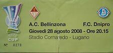 TICKET UEFA Cup 2008/09 AC Bellinzona - Dnipro Dnipropetrovsk