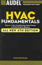 Audel Hvac Fundamentals : Air Conditioning, Heat Pumps, and Distribution Syst.