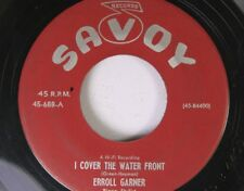 Jazz 45 Erroll Garner - I Cover The Water Front / Penthouse Serenade On Savoy Re