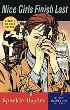 Nice Girls Finish Last: 9a Robin Hudson Mystery  by Sparkle Hayter  hc dj signed