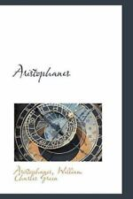 Aristophanes: By Aristophanes William Charles Green