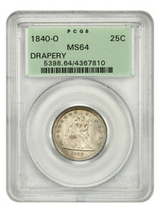 1840-O 25c PCGS MS64 (Drapery, OGH) Scarce O-Mint, Old Green Label Holder