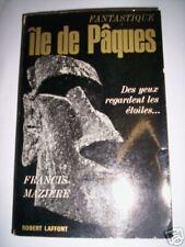 FANTASTIQUE ILE DE PAQUES / MAZIERE ROBERT LAFFONT 1965