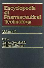 Encyclopedia of Pharmaceutical Technology Vol. 12 : Pharmaceutical Packaging to