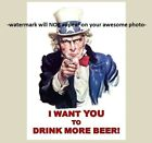 DRINK BEER Ad Sign PHOTO, I WANT YOU TO DRINK MORE BEER, Bar Liquor Prohibition