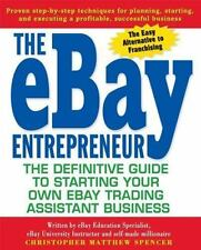 The eBay Entrepreneur : The Definitive Guide for Starting Your Own eBay Trading