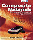 NEW Composite Materials, Vol. II: Processing, Fabrication, and Applications