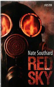 """"""" RED SKY """"   Nate Southard  / FESTA , Horror Triller /Neuwertig"""