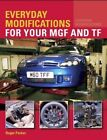 MGF & TF - Everyday Modifications - Buch book MG F Tuning Upgrade