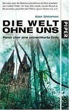 Die Welt ohne uns: Reise über eine unbevölkerte Erd...   Buch   Zustand sehr gut