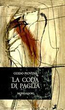 PIOVENE Guido (Vicenza 1907 - Londra 1974), La coda di paglia