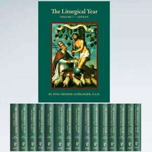 The Liturgical Year 15 Volume Set Paperback by Dom Prosper Gueranger