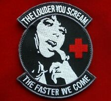 THE LOUDER YOU SCREAM ARMY ISAF TACTICAL MEDIC EMS EMT MILSPEC SWAT IRON PATCH