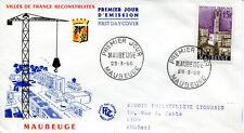 FRANCE FDC - 244 1153 2 VILLES RECONSTRUITES MAUBEUGE 29 3 1958