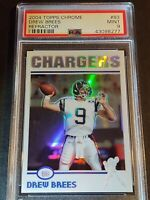 2004 Topps Chrome REFRACTOR #83 Drew Brees, PSA 9 / MINT