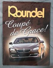 ROUNDEL BMW MAGAZINE 2012 AUGUST 640i 7 M5 M6 M3 E92 E90 E46 E30 E36 F13 E24