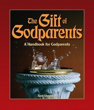 The Gift of Godparents: For Those Chosen with Love