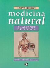 Medicina Natural al Alcance de Todos (Spanish Edition), Lezaeta Acharán, Manuel,