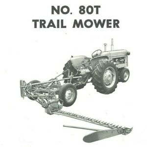 Allis Chalmers No. 80-T Trailer Sickle Mower Owner's Parts Manual Trailing Pull