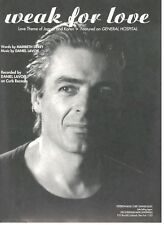 """DANIEL LAVOIE """"WEAK FOR LOVE"""" SHEET MUSIC-1994-PIANO/VOCAL/CHORDS-EXTREMELY RARE"""